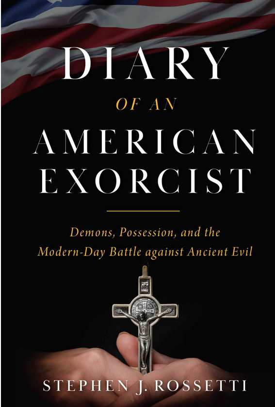 BOOK-Diary_of_an_American_Exorcist-by-Msgr_Stephen_Rossetti_PhD
