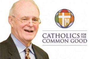 Catholics for the Common Good Founder Bill Mays Dies May 11