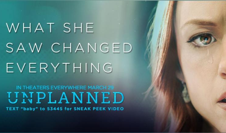 UNPLANNED: New movie tells story of abortion clinic worker turned pro-life advocate, See Trailer
